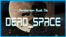 slenderman-must-die-dead-space-featured